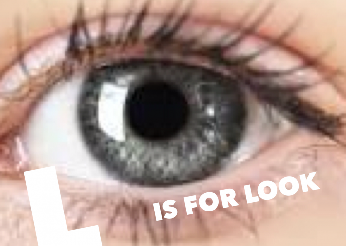L is for Look - A biblical study on eyes